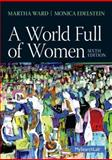 A World Full of Women, Ward, Martha C. and Edelstein, Monica D., 0205872808