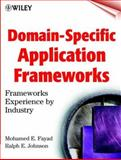 Domain-Specific Application Frameworks : Frameworks Experience by Industry, , 0471332801