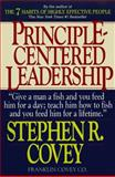 Principle-Centered Leadership, Stephen R. Covey, 0671792806