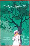 Under a Leafless Tree, Helga Meyer and Lark Evans Galli, 1475982801