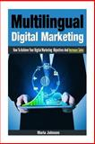 Multilingual Digital Marketing, Maria Johnsen, 1493632809
