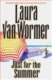 Just for the Summer, Laura Van Wormer, 1551662809