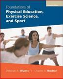 Foundations of Physical Education, Exercise Science and Sport, Wuest, 0072972807