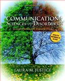 Communication Sciences and Disorders : A Contemporary Perspective, Justice, Laura M., 0135022800