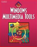 Windows Multimedia Tools, Lake, Susan, 0538432802