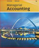 Managerial Accounting, Crosson, Susan V. and Needles, Belverd E., Jr., 0538742801