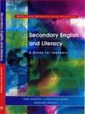 Secondary English and Literacy : A Guide for Teachers, Turner, Christopher and Whiteley, Margaret J., 0761942807