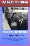 Exiled Memories, Pablo Medina, 0892552808