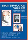 Brain Stimulation Therapies for Clinicians, George, Mark S. and Higgins, Edmund S., 158562280X