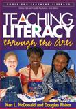 Teaching Literacy Through the Arts 9781593852801