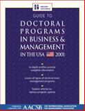 Guide to Doctoral Programs in Business Management in the U. S. A. 2001 9781894122801
