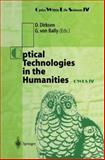 Optical Technologies in the Humanities : Selected Contributions to the International Conference on New Technologies in the Humanities and Fourth International Conference on Optics Within Life Sciences, Owls IV, Munster, Germany, 9-13 July 1996, , 3540632808