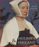 Holbein and England, Susan Foister and Hans Holbein, 0300102801