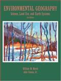 Environmental Geography : Science, Land Use, and Earth Systems, Marsh, William M. and Grossa, John, 0471482803
