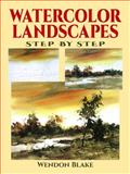 Watercolor Landscapes Step by Step, Wendon Blake, 0486402800