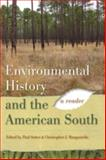 Environmental History and the American South : A Reader, , 0820332801