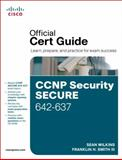 CCNP Security Secure 642-637, Wilkins, Sean and Degu, Christian, 1587142805