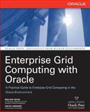 Enterprise Grid Computing with Oracle, Goyal, Brajesh and Lawande, Shilpa, 007226280X