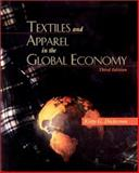 Textiles and Apparel in the Global Economy, Dickerson, Kitty G., 013647280X