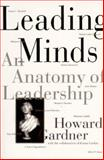 Leading Minds, Howard Gardner, 0465082807