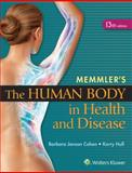 The Human Body in Health and Disease, Cohen, Barbara Janson and Hull, Kerry L., 1451192800