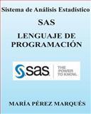 Sistema de Analisis Estadistico SAS. LENGUAJE de PROGRAMACION, Maria Marques, 1482642808