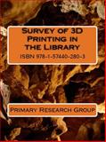 Survey of 3D Printing in the Library, Primary Research Group, 1574402803