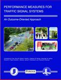 Performance Measures for Traffic Signal Systems : An Outcome-Oriented Approach, Day, Christopher, 1622602803