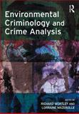 Environmental Criminology and Crime Analysis, , 1843922800