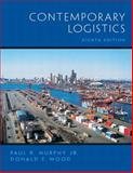 Contemporary Logistics, Murphy, Paul R., Jr. and Wood, Donald, 0130352802