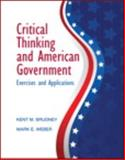 Critical Thinking and American Government, Brudney, Kent and Weber, Mark, 0205212808