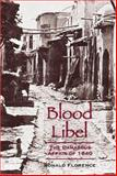 Blood Libel : The Damascus Affair of 1840, Florence, Ronald, 0299202801