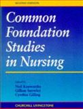 Common Foundations of Studies in Nursing, Kenworthy, Neil and Snowley, Gillian, 0443052808