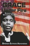 Grace under Fire, Brenda Eatman Aghahowa, 0883782804