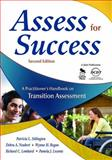 Assess for Success : A Practitioner's Handbook on Transition Assessment, , 1412952808