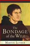 The Bondage of Will, Luther, 1598562800