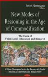 New Modes of Reasoning in the Age of Commodification : The Cases of Third-Level-Education and Research, Herrmann, Peter, 1604562803