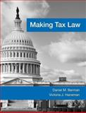 Making Tax Law, Berman, Daniel M. and Haneman, Victoria J., 1611632803