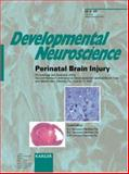 Perinatal Brain Injury : 2nd Hershey Conference on Developmental Cerebral Blood Flow and Metabolism, Hershey, Pa., June 2000: Proceedings and Abstracts, , 3805572808