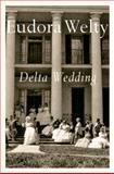 Delta Wedding, Eudora Welty, 0156252805