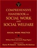 Comprehensive Handbook of Social Work and Social Welfare Vol. 3 : Social Work Practice, , 0471762806