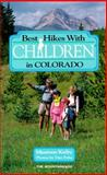 Best Hikes with Children in Colorado, Maureen Keilty, 0898862809