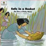 Safe in a Basket, Patricia L. Nederveld, 1562122800