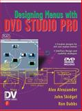 Designing Menus with DVD Studio Pro, Alexzander, Alex and Skidgel, John, 1578202809