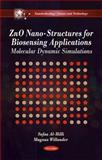 ZnO Nano-Structures for Biosensing Applications: Molecular Dynamic Simulations, Safaa Al-hilli, Magnus Willander, 1617282804