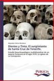 Dientes y Tinta. el Surgimiento de Santa Cruz de Tenerife, Gámez Mendoza Alejandro, 3639552806