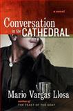 Conversation in the Cathedral, Mario Vargas Llosa, 0060732806