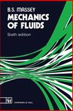 Mechanics of Fluids, Massey, B. S., 0412342804