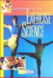 Introduction to Exercise Science, Brown, Stanley P., 0683302809