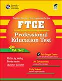 The FTCE Professional Education Test, Bennett, Betty J. and Christensen, Lois, 0738602809